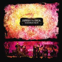 Espera en Dios     -      Eduardo Rios
