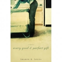 Every Good and Perfect Gift by Sharon Souza