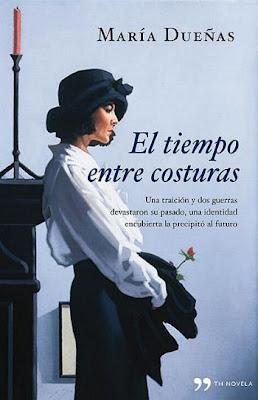 3a6ea1a715ec6 EL TIEMPO ENTRE COSTURAS (María Dueñas)