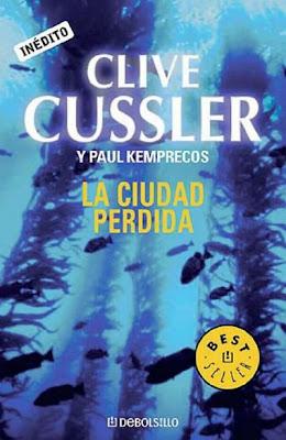 a7e479fca66 LA CIUDAD PERDIDA (Clive Cussler y Paul Kemprecos)