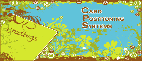 Card Positioning Ststems