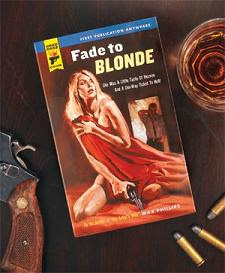 Blondes, bullets and bourbon