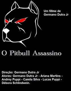 O Pitbull Assassino