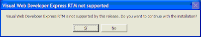 Visual Web Developer Express RTM is not supported by this release. Do you want to continue with the installation?