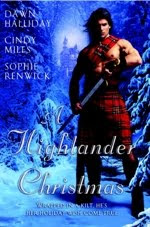 Guest Review: A Highlander Christmas by Dawn Halliday, Cindy Miles and Sophie Renwick