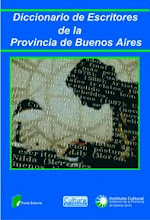 PRIMER DICCIONARIO DE ESCRITORES DE LA PROVINCIA DE BUENOS AIRES