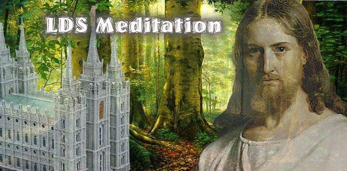 LDS Meditation