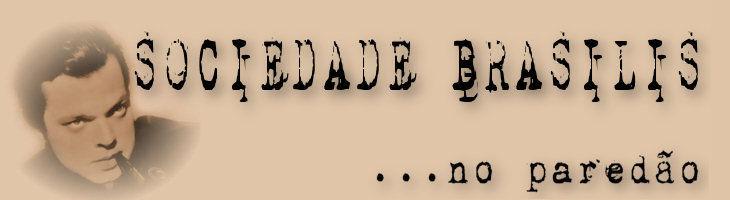 Sociedade Brasilis Sociedade BBB Blog do Kane