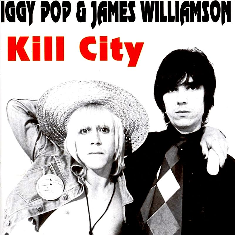 The Perlich Post Get The Reissue Of Iggy Pop S Kill City