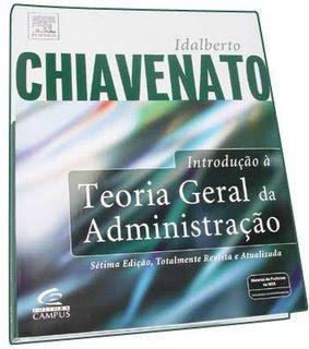 Chiavenato Introdução a Teoria Geral Da Administração - Chiavenato - Download