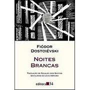 noitesbrancaskafka Fiodor Dostoievski   Livros Completos