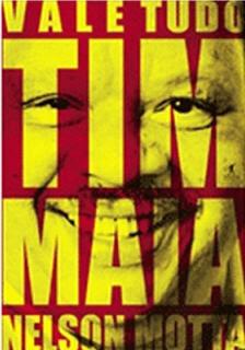 timmaia VALE TUDO: O Som e a Fúria de Tim Maia   Nelson Mota