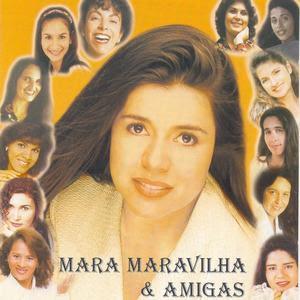 MARA+MARAVILHA+ +E+AMIGAS+1 >Mara Maravilha   Mara e Amigas Vol. 1 2000