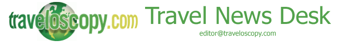 Traveloscopy News Desk - Travel and Tourism News