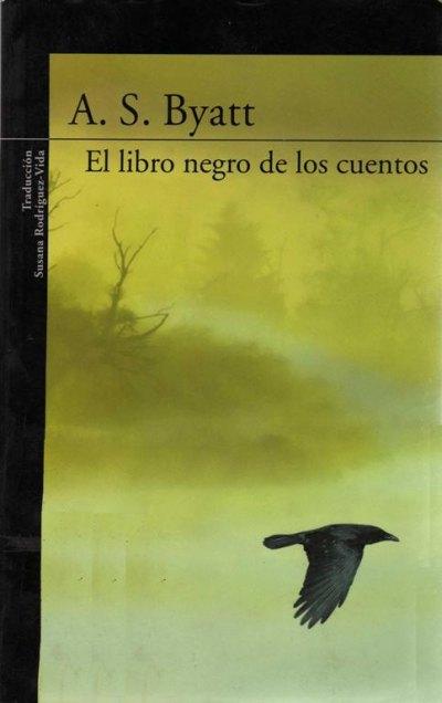 El libro negro de los cuentos – A. S. Byatt