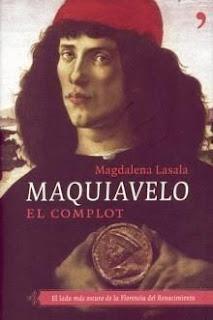 Maquiavelo. El complot – Magdalena Lasala