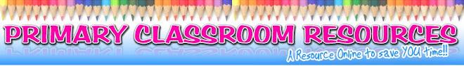 Primary Classroom Resources