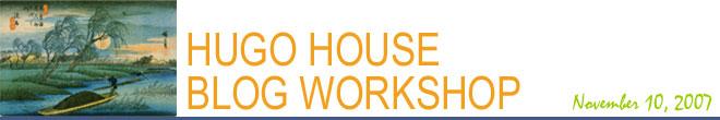 Hugo House Blog Workshop