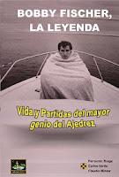 Libro de ajedrez: Bobby Fischer, la leyenda