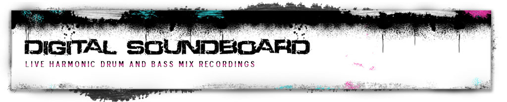 Digital Soundboard - Live harmonic drum and bass mix recordings