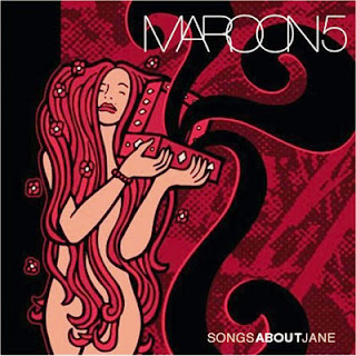 Maroon 5 – Songs About Jane (2007)