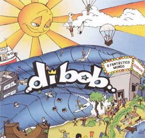 Dibob – O Fantastico Mundo (2004)