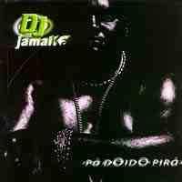 Baixar MP3 Grátis dj jamaika padoidopira DJ Jamaika   Pá doido Pirá (2000)
