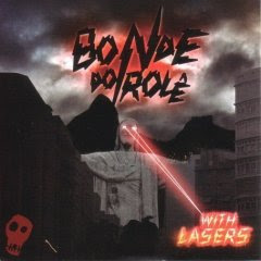 Bonde do Role – With Lasers (2007)