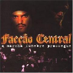 Faccao Central – A Marcha Funebre Prossegue (2004)
