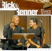 Rick & Renner   10 Anos Ao Vivo