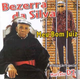 Bezerra da Silva – Meu Bom Juiz (2003)