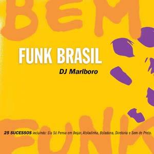 DJ Marlboro – Bem Funk (2006)