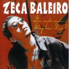 Zeca Baleiro   Por Onde Andara Stephen Fry | músicas
