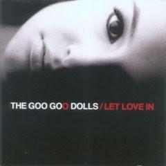 The Goo Goo Dolls – Let Love In (2006)