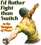 "I'd Rather Fight than Switch-to the ""Religion of Peace"""