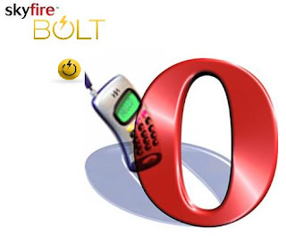 Opera Mini, SkyFire, Bolt - Internet Browsers for Mobile Phones -