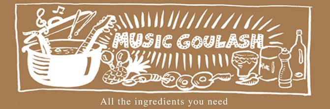 Music Goulash