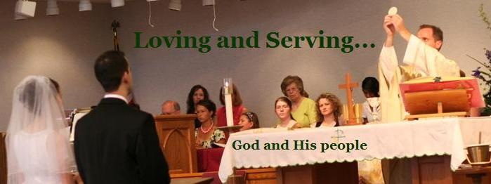 Loving and Serving