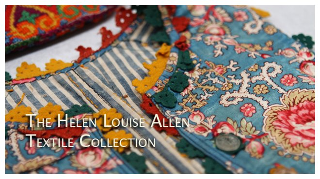 The Helen Louise Allen Textile Collection