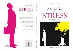 A Gestão do Stress entre nós