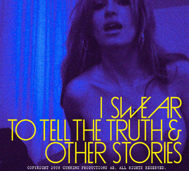 I swear to tell the truth and other stories.
