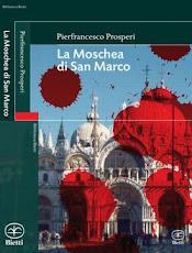 Pierfrancesco Prosperi - La Moschea di San Marco (litterature)