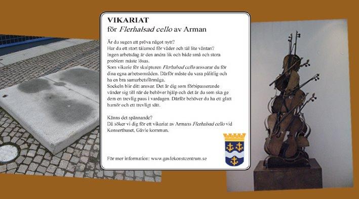 Vikariat för flerhalsad cello av Arman