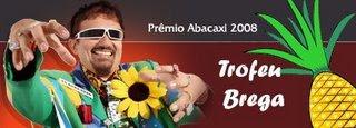2008-Troféu Brega