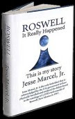 Roswell - It Really Happened By Jesse Marcel, Jr.(Sml)