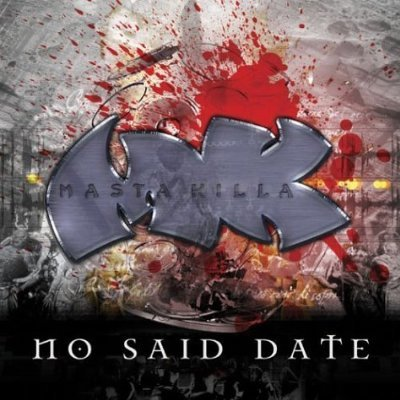 Masta_Killa-No_Said_Date_Proper_CD.jpg