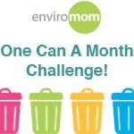 EnviroMom One Can