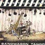 Testcard F- Bandwagon Tango 7''