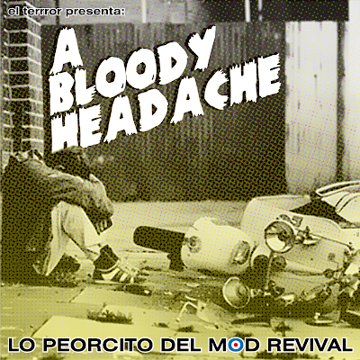 A Bloody Headache