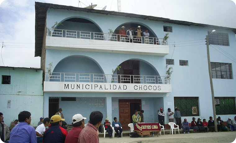MUNICIPALIDAD DISTRITAL DE CHOCOS